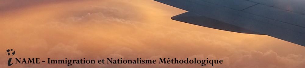 Immigration et nationalisme méthodologique